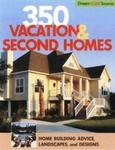 350 Vacation And Second Homes Dream Home Source Hanley Wood