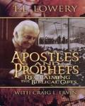 Apostles+%26+Prophets%3A+Reclaiming+The+Biblical+Gifts